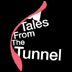 Tales from the Tunnel