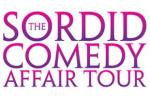 Sordid Comedy Affair Returns